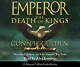 The Death of Kings (Emperor Series, Book 2) Conn Iggulden