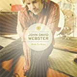 Songtexte von John David Webster - Made to Shine