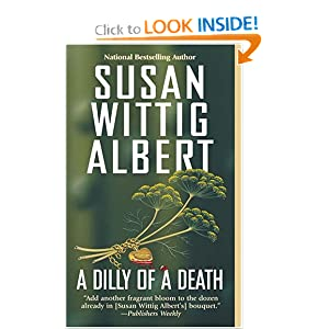 A Dilly of a Death Susan Wittig Albert
