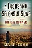A Thousand Splendid Suns: (International export edition)