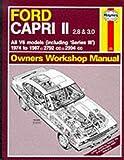 Ford Capri II All V6 Models 1974-87 Owner's Workshop Manual (Service & repair manuals) A. K. Legg