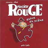 echange, troc Alfred, Olivier Ka - Monsieur Rouge entre en scène