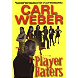 Player Haters ~ Carl Weber