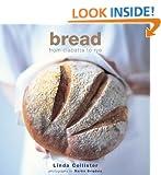Bread: From Ciabatta to Rye