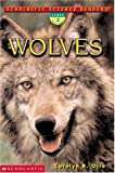 Scholastic Science Readers: Wolves (level 2) (043929584X) by Carolyn B. Otto