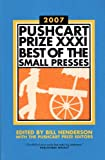 Image of The Pushcart Prize XXXI: Best of the Small Presses (2007 Edition) (Pushcart Prize: Best of the Small Presses)
