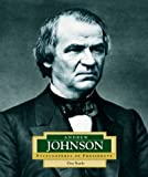 Andrew Johnson: America's 17th President (Encyclopedia of Presidents, Second) (0516242423) by Nardo, Don
