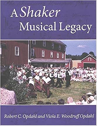 A Shaker Musical Legacy (Revisiting New England)