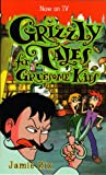 Jamie Rix Grizzly Tales for Gruesome Kids