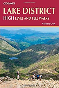 The Lake District: High Level and Fell Walks: 30 Best Fell Walks, Vivienne Crow