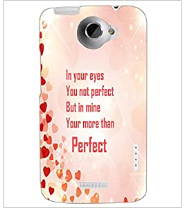 HTC ONE X PERFECT QUOTE Designer Back Cover Case By PRINTSWAG