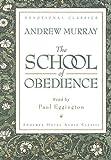 The School of Obedience (Devotional Classics)