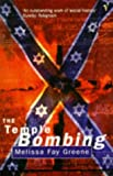 The Temple Bombing (0099500418) by MELISSA FAY GREENE