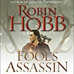 Fool's Assassin: Book One of the Fitz and the Fool Trilogy | Robin Hobb