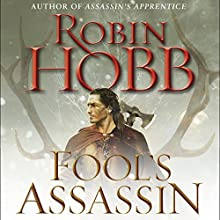 Fool's Assassin: Book One of the Fitz and the Fool Trilogy | Livre audio Auteur(s) : Robin Hobb Narrateur(s) : Elliot Hill