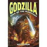 Godzilla: King of the Monsters (Godzilla Digest Novel Ser.) ~ Scott Ciencin