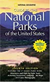 cover of National Geographic Guide to the National Parks of the United States