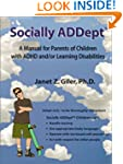 Socially Addept: A Manual for Parents...