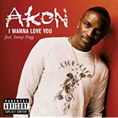 I Wanna Love You (Album Version (Explicit)) [feat. Snoop Dogg]