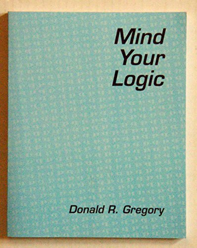 Mind Your Logic