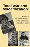 img - for Total War and 'Modernization' (Cornell East Asia Series) book / textbook / text book