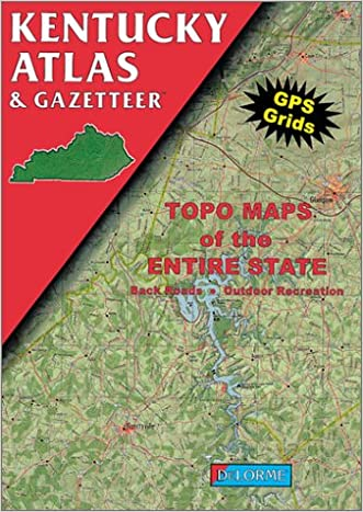 Kentucky Atlas and Gazetteer (Kentucky Atlas & Gazetteer) written by Delorme Publishing Company