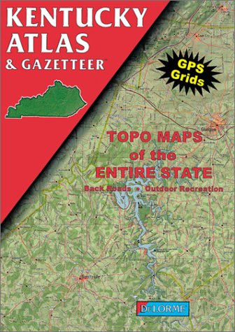 Kentucky Atlas and Gazetteer (Kentucky Atlas & Gazetteer)