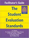 Facilitators Guide to The Student Evaluation Standards