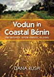 Vodun in Coastal Benin: Unfinished, Open-Ended, Global