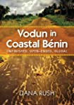 Vodun in Coastal Benin: Unfinished, O...