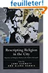 Rescripting Religion in the City: Mig...