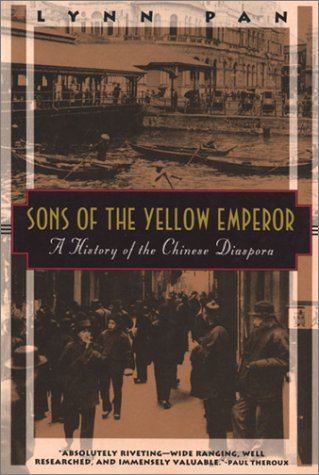 Sons of the Yellow Emperor: A History of the Chinese...