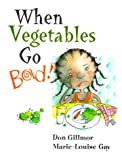 img - for When Vegetables Go Bad book / textbook / text book