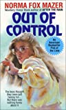 Out of Control (0380713470) by Mazer, Norma Fox