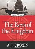The Keys of the Kingdom (Loyola Classics)