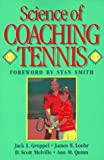 Science of Coaching Tennis (Steps to success activity series) (0873225295) by Groppel, Jack L.