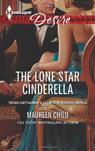 Image of The Lone Star Cinderella (Harlequin Desire\Texas Cattleman's Club:)