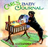 Carl's Baby Journal (0374311528) by Day, Alexandra