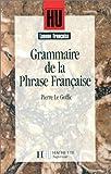 """Afficher """"Grammaire de la phrase française"""""""
