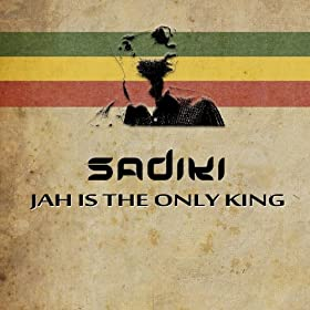 Jah Is the Only King