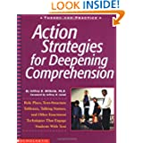 Action Strategies For Deepening Comprehension: Role Plays, Text-Structure Tableaux, Talking Statues, and Other...