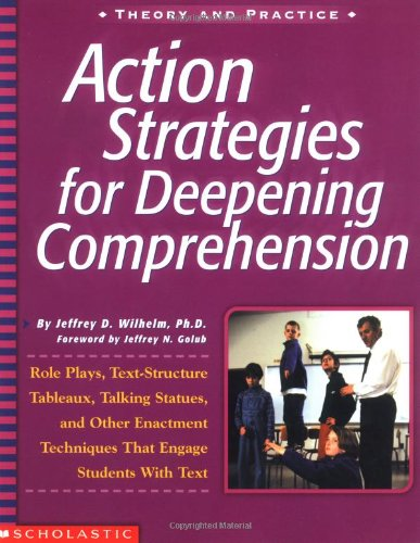 Action Strategies For Deepening Comprehension: Role...