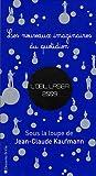 echange, troc Jean-Claude Kaufmann - L'oeil laser 2009 : Les nouveaux imaginaires du quotidien