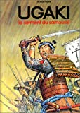 echange, troc Robert Gigi - Ugaki : Le serment du samouraï