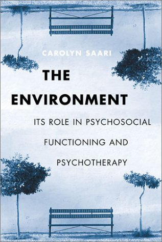 The Environment: Its Role in Psychosocial Functioning and...