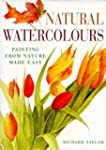 Natural Watercolours: Painting from N...