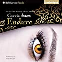Endure (       UNABRIDGED) by Carrie Jones Narrated by Julia Whelan