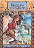 Wolf-Speaker (The Immortals Book 2) (0689856121) by Pierce, Tamora
