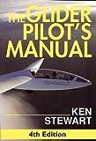 The Glider Pilot's Manual Ken Stewart