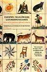 Cuentos Folkloricos Latinoamericanos:...